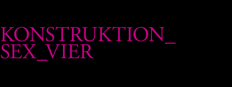 Konstruktion_Sex_VIER_web